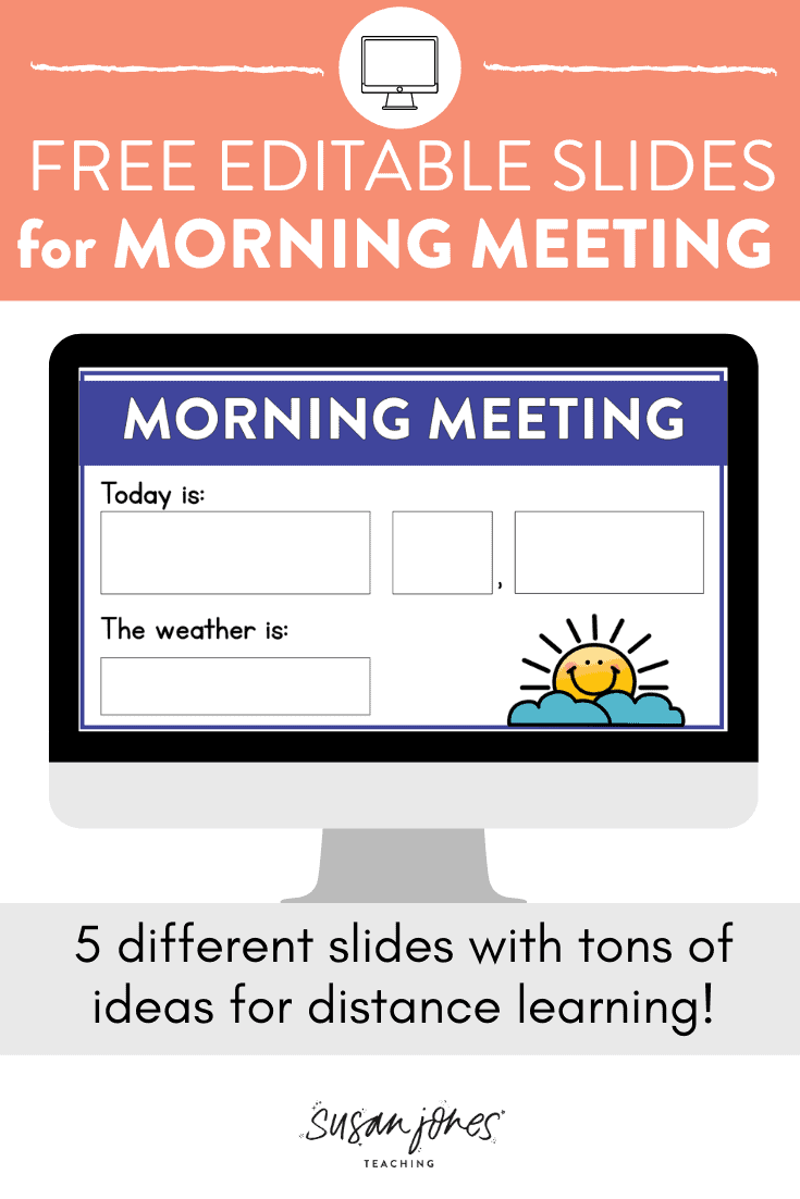 Need some virtual morning meeting ideas? I have some FREE morning meeting slides that are completely editable for you to download and use with your students during distance learning. It also comes with a guide with tons of ideas for holding a virtual morning through remote learning.